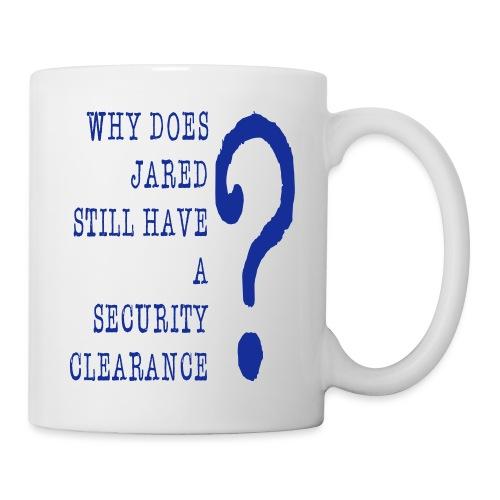 Jared Security Clearance - Coffee/Tea Mug