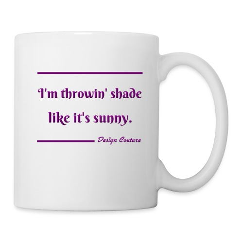 I M THROWIN SHADE PURPLE - Coffee/Tea Mug