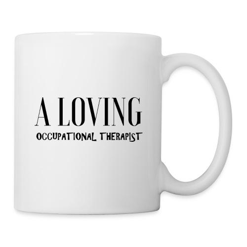 A loving OT - Coffee/Tea Mug