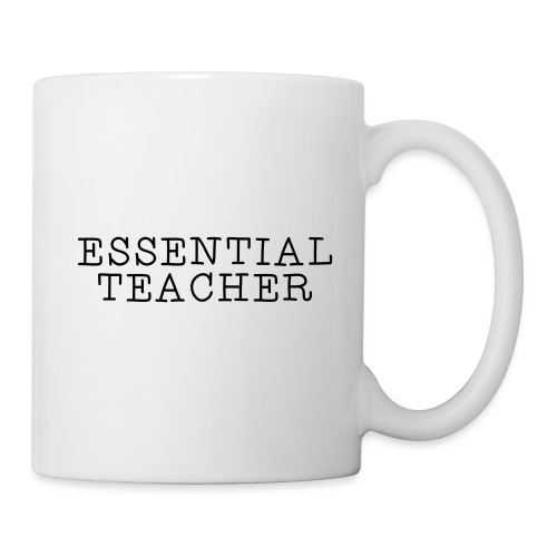 Essential Teacher Quarantine T-shirts - Coffee/Tea Mug