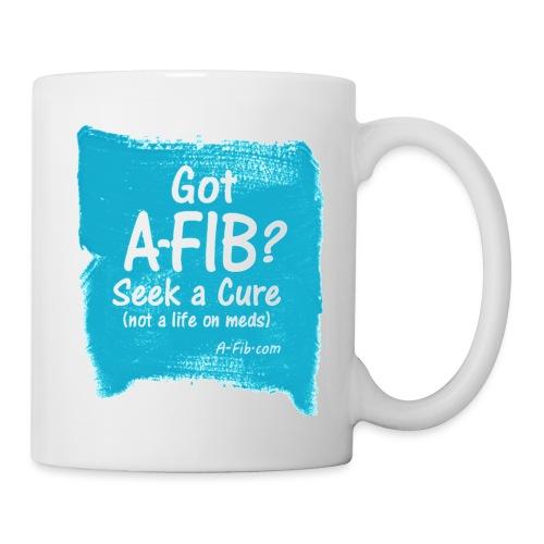 Got A Fib on brush stroke - Coffee/Tea Mug