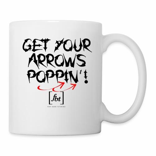 Get Your Arrows Poppin'! [fbt] - Coffee/Tea Mug