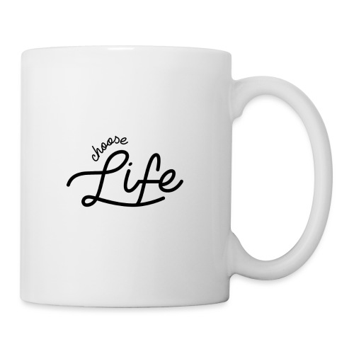 Choose Life - Coffee/Tea Mug