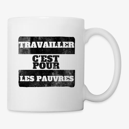 La vérité sur le travail - Coffee/Tea Mug
