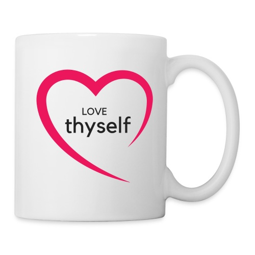 Love Thyself - Coffee/Tea Mug