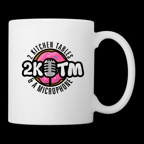 Two Kitchen Tables & A Microphone - Coffee/Tea Mug