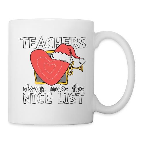 Teachers Always Make the Nice List Christmas Tee - Coffee/Tea Mug