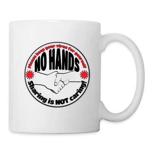 Virus - Sharing is NOT caring! - Coffee/Tea Mug