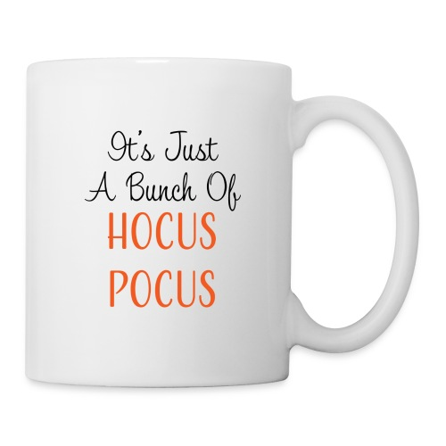 Just a Bunch of Hocus Pocus - Coffee/Tea Mug