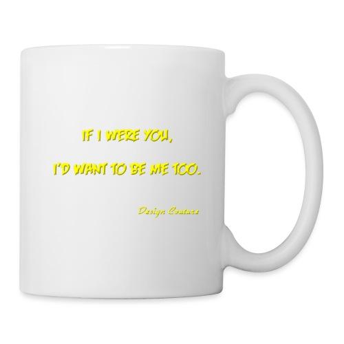 IF I WERE YOU YELLOW - Coffee/Tea Mug