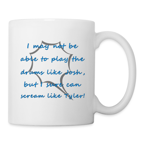 I Sure Can Scream Like Tyler! - Coffee/Tea Mug