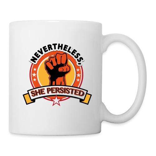 Nevertheless, she persisted - Coffee/Tea Mug