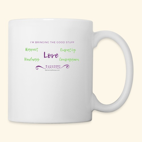 BRINGING the Good Stuff - Coffee/Tea Mug