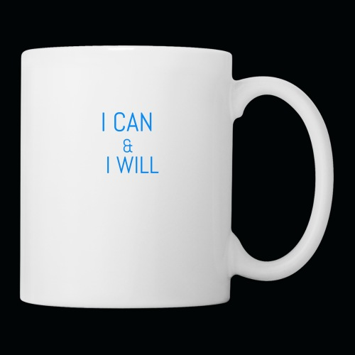 I CAN AND I WILL - Coffee/Tea Mug