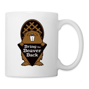 Bring the Beaver Back - Coffee/Tea Mug