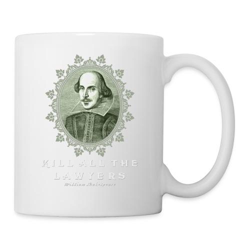 KILL ALL THE LAWYERS - Coffee/Tea Mug