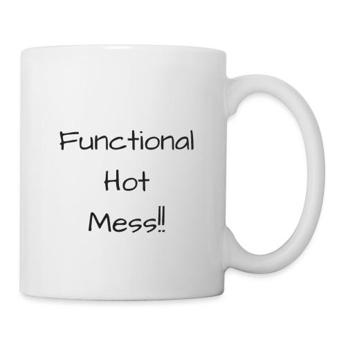 Functional Hot Mess - Coffee/Tea Mug