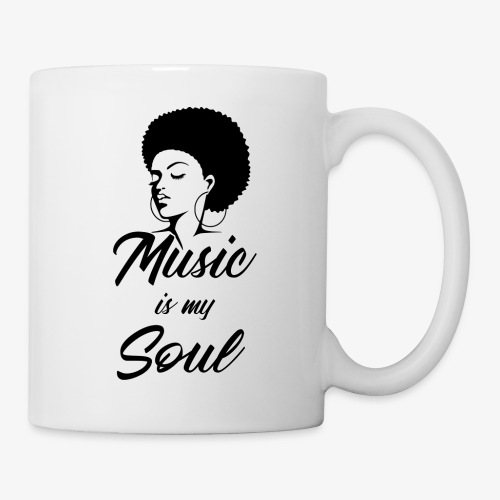Music Is My Soul - Coffee/Tea Mug