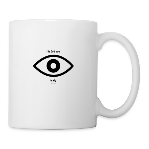 Ma 3rd eye is fly! - Coffee/Tea Mug