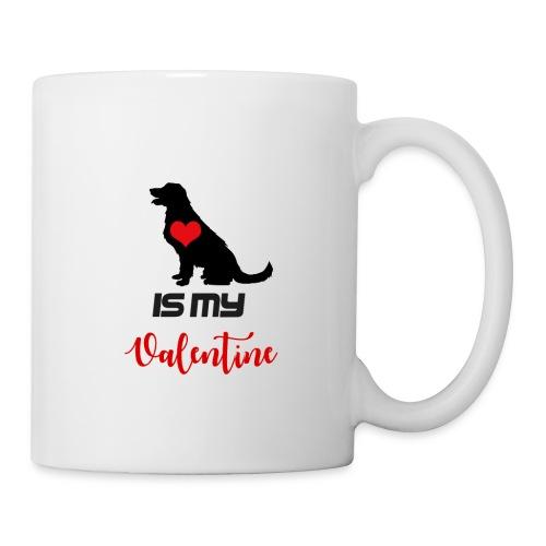 Dog is my Valentine - Coffee/Tea Mug