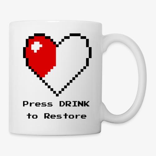 Press DRINK to Restore - Coffee/Tea Mug