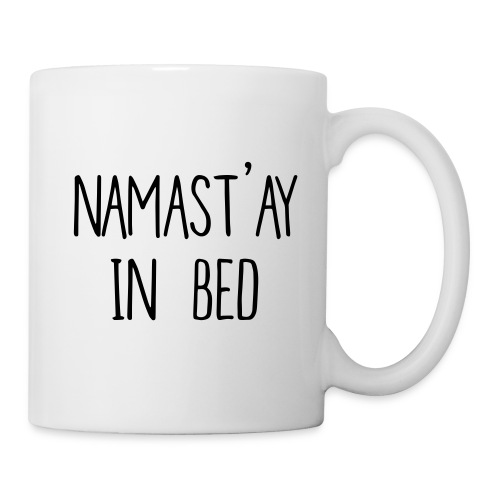 Namast ay in bed - Coffee/Tea Mug