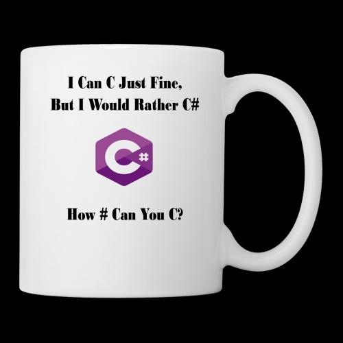 C Sharp Funny Saying - Coffee/Tea Mug