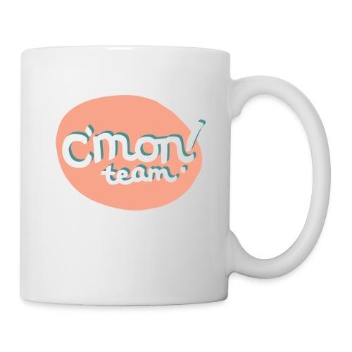 C'mon TEAM - Coffee/Tea Mug