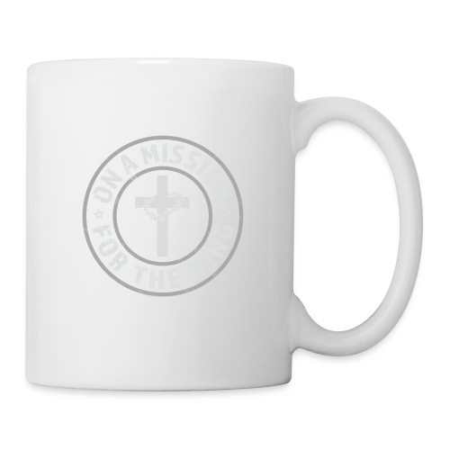 On A Mission For The King (light lettering) - Coffee/Tea Mug