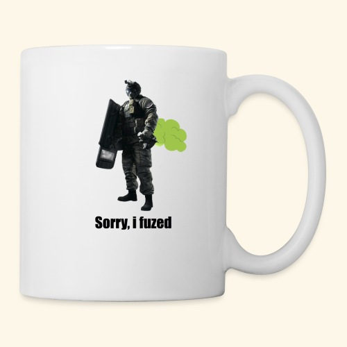 sorry i fuzed - Coffee/Tea Mug