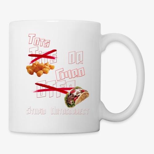 TotsOrGyro - Coffee/Tea Mug