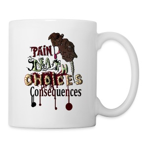 Consequences - Coffee/Tea Mug