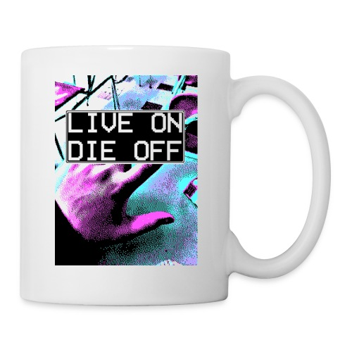 Clyde North ''LIVE ON DIE OFF'' - Coffee/Tea Mug