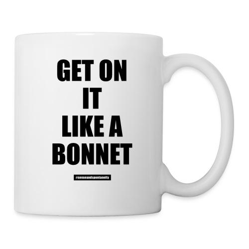 Get On It Like A Bonnet Patron Only - Coffee/Tea Mug