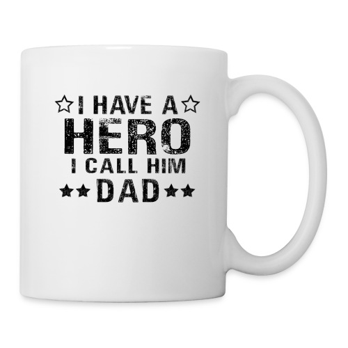 i have a hero i call hil dad fathers gift - Coffee/Tea Mug