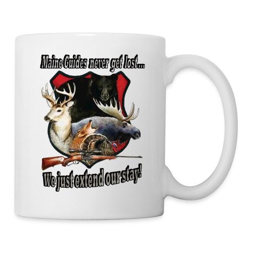 Maine Guides never get lost - Coffee/Tea Mug