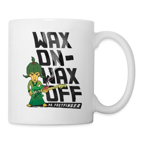 Wax on - Mr. Fastfinger - Coffee/Tea Mug