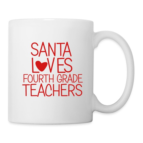 Santa Loves Fourth Grade Teachers Christmas Tee - Coffee/Tea Mug