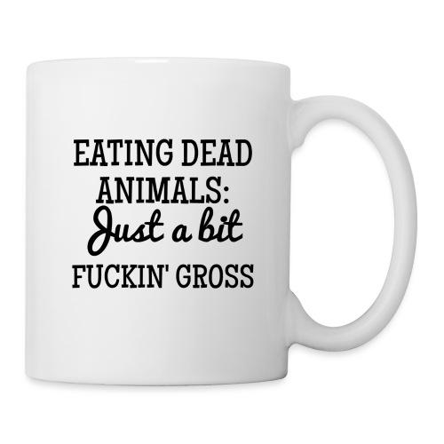 Eating Dead Animals - Coffee/Tea Mug