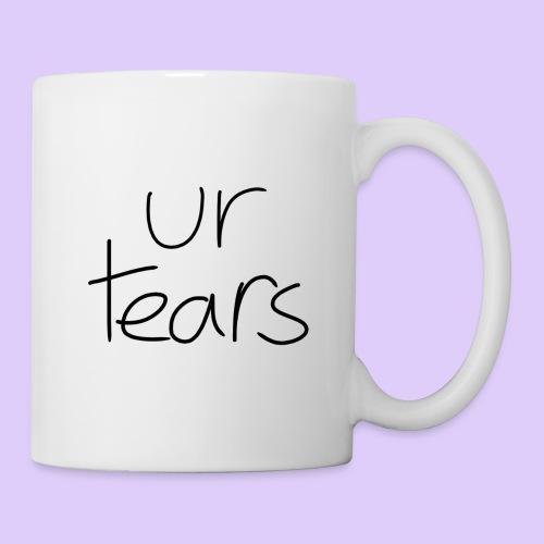 Ur Tears - Coffee/Tea Mug