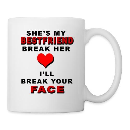 SHE MY BESTFRIEND - Coffee/Tea Mug