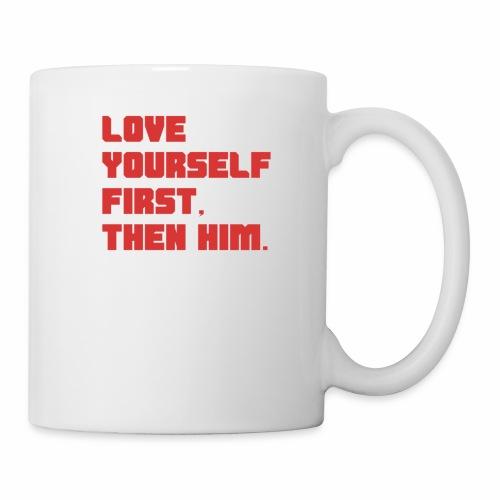 Love Yourself First - Coffee/Tea Mug