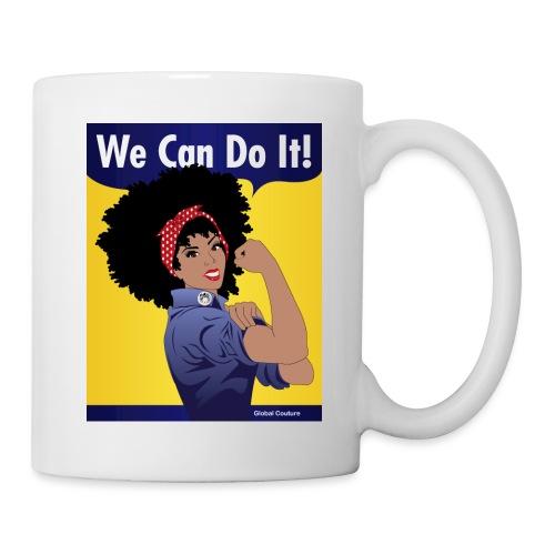 GlobalCouture WeCanDoIt Poster Tagged jpg - Coffee/Tea Mug