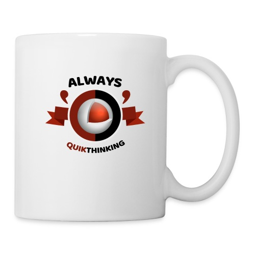 Always Quikthinking Black - Coffee/Tea Mug