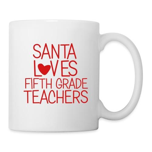 Santa Loves Fifth Grade Teachers Christmas Tee - Coffee/Tea Mug