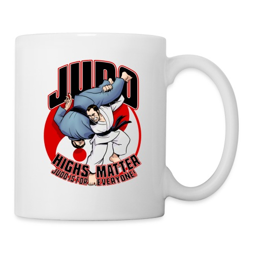 Judo Highs Matter - Coffee/Tea Mug