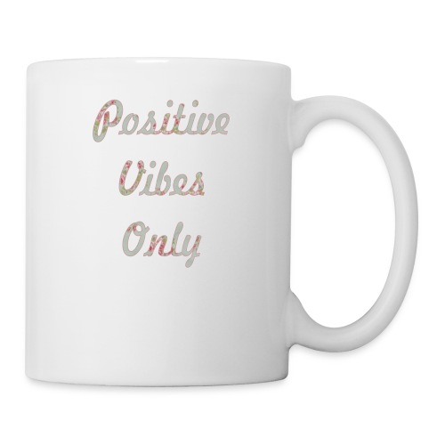 Positive Vibes Only - Coffee/Tea Mug