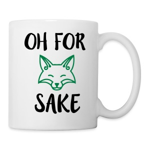 Oh For Fox Sake Design - Coffee/Tea Mug