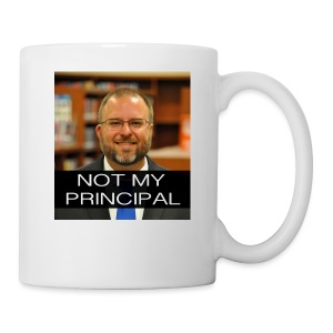 Not my principal - Coffee/Tea Mug
