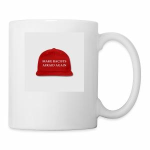 make racists afraid again snap back baseball cap - Coffee/Tea Mug